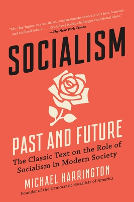 Socialism: Past and Future Cover Image