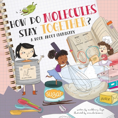 Cover for How Do Molecules Stay Together?