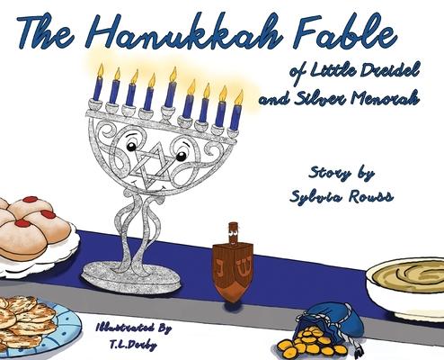 The Hanukkah Fable of Little Dreidel and Silver Menorah Cover Image