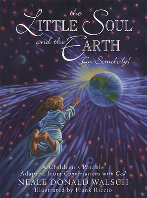 The Little Soul and the Earth: I'm Somebody! Cover Image