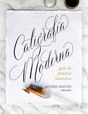 Caligrafía Moderna: guía de práctica intensiva Cover Image