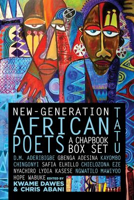 New-Generation African Poets: A Chapbook Box Set (Tatu) Cover Image