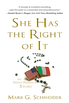 She Has the Right of It: An Irish-American Story Cover Image