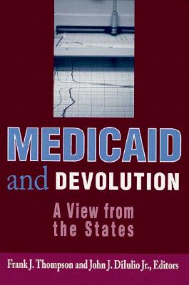 Medicaid and Devolution: A View from the States Cover Image