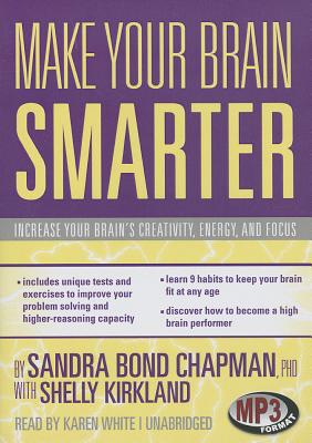 Make Your Brain Smarter: Increase Your Brain's Creativity, Energy, and Focus Cover Image