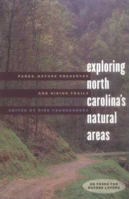 Exploring North Carolina's Natural Areas: Parks, Nature Preserves, and Hiking Trails Cover Image