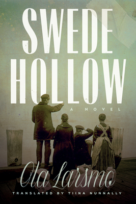 Swede Hollow: A Novel Cover Image