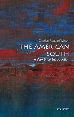 The American South: A Very Short Introduction (Very Short Introductions) Cover Image
