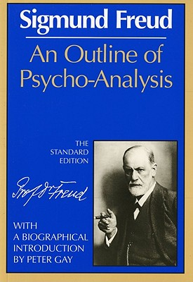 An Outline of Psycho-Analysis (Complete Psychological Works of Sigmund Freud) Cover Image
