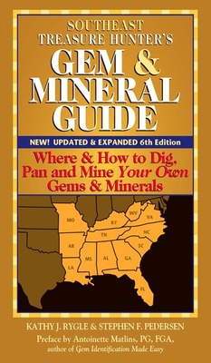 Southeast Treasure Hunter's Gem & Mineral Guide (6th Edition) Cover