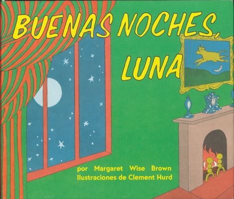 Buenas noches, Luna: Goodnight Moon Board Book (Spanish edition) Cover Image