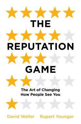 The Reputation Game: The Art of Changing How People See You Cover Image