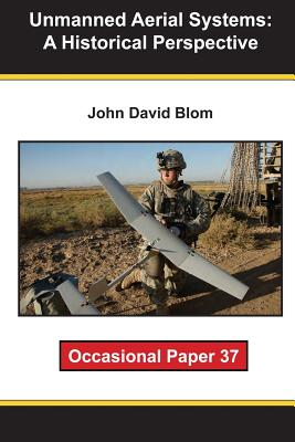 Unmanned Aerial Systems: A Historical Perspective Cover Image