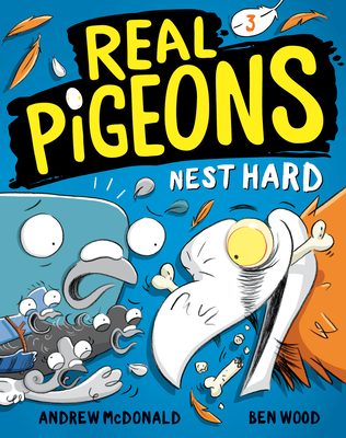 Cover for Real Pigeons Nest Hard (Book 3)