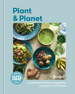 Plant and Planet: Sustainable and Delicious Vegetarian Cooking for Real People Cover Image