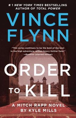 Order to Kill: A Novel (A Mitch Rapp Novel #15) Cover Image