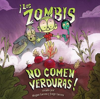 Zombis No Comen Verduras! Cover Image