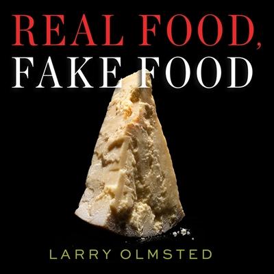 Cover for Real Food, Fake Food Lib/E
