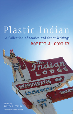 Plastic Indian, 71: A Collection of Stories and Other Writings (American Indian Literature and Critical Studies #71) Cover Image