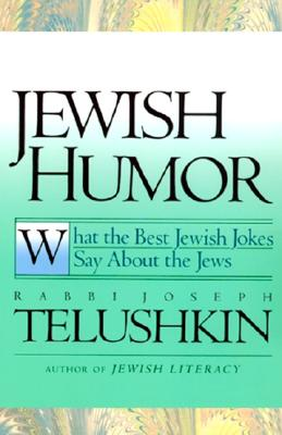 Jewish Humor: What the Best Jewish Jokes Say about the Jews Cover Image