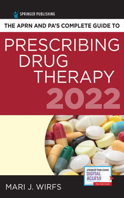 The Aprn and Pa's Complete Guide to Prescribing Drug Therapy 2022 Cover Image