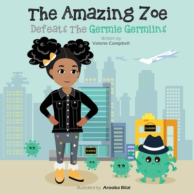 The Amazing Zoe: Defeats The Germie Germlins Cover Image