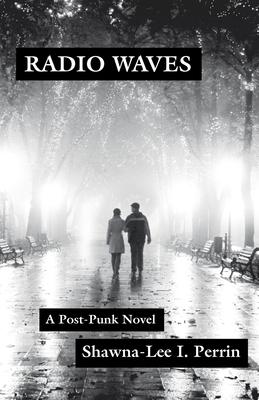 Radio Waves: A Post-Punk Novel Cover Image