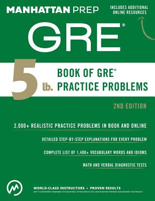 5 lb. Book of GRE Practice Problems (Manhattan Prep 5 lb Series) Cover Image