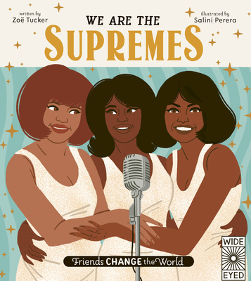 We Are The Supremes (Friends Change the World) Cover Image