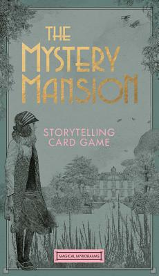 The Mystery Mansion: Storytelling Card Game (Magical Myrioramas) Cover Image