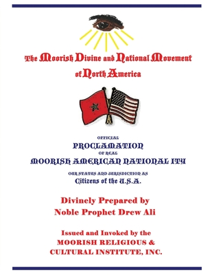 Official Proclamation of Real Moorish American Nationality: Our Status and Jurisdiction as Citizens of the U.S.A. Cover Image