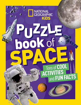 National Geographic Kids Puzzle Book: Space (NGK Puzzle Books) Cover Image