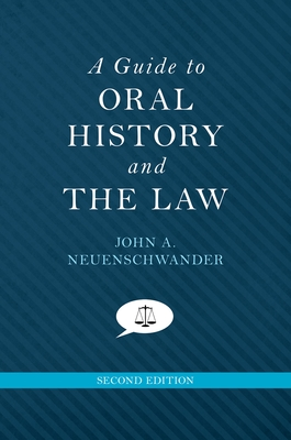 A Guide to Oral History and the Law Cover Image
