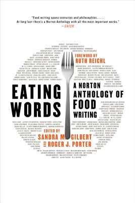 Eating Words: A Norton Anthology of Food Writing Cover Image