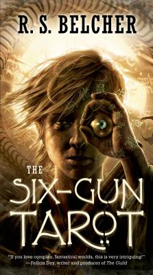 The Six-Gun Tarot (Golgotha #1) Cover Image
