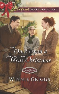 Once Upon a Texas Christmas (Texas Grooms (Love Inspired Historical)) Cover Image