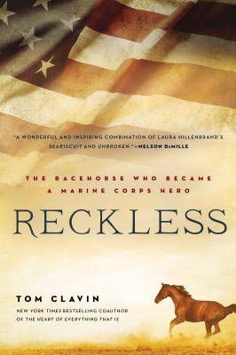 Reckless: The Racehorse Who Became a Marine Corps Hero Cover Image