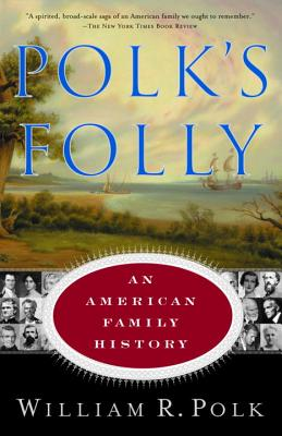 Polk's Folly: An American Family History Cover Image