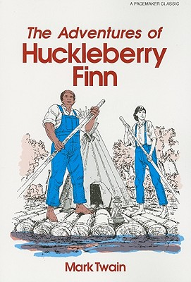 Adventures of Huckleberry Finn (Pacemaker Classics) Cover Image