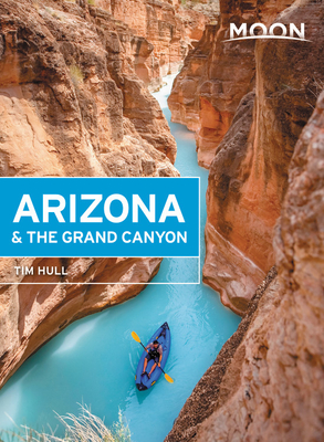 Moon Arizona & the Grand Canyon (Travel Guide) Cover Image