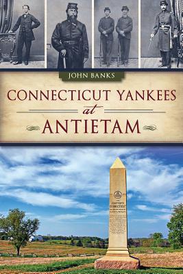 Connecticut Yankees at Antietam Cover Image