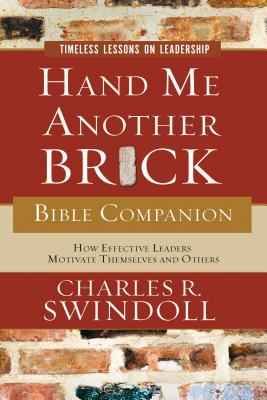 Hand Me Another Brick Bible Companion: Timeless Lessons on Leadership Cover Image
