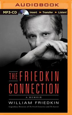 The Friedkin Connection: A Memoir Cover Image