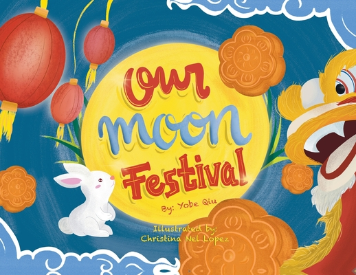 Our Moon Festival Cover Image