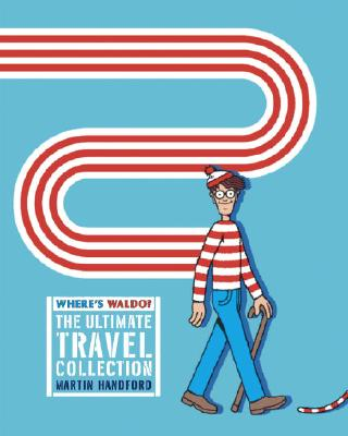 Cover for Where's Waldo? The Ultimate Travel Collection