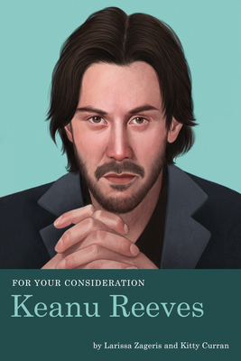 For Your Consideration: Keanu Reeves Cover Image