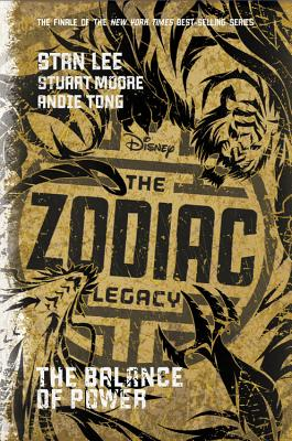 The Zodiac Legacy: The Balance of Power by Stan Lee