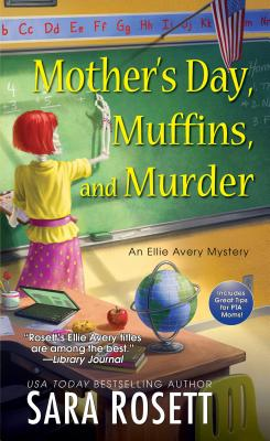 Mother's Day, Muffins, and Murder (An Ellie Avery Mystery #10) Cover Image