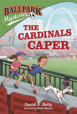 Ballpark Mysteries #14: The Cardinals Caper Cover Image