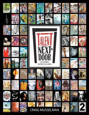 Talent Next Door - Kitchener Waterloo & Area Volume 2 Cover Image